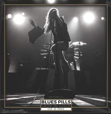 Blues Pills: Lady In Gold - Live In Paris