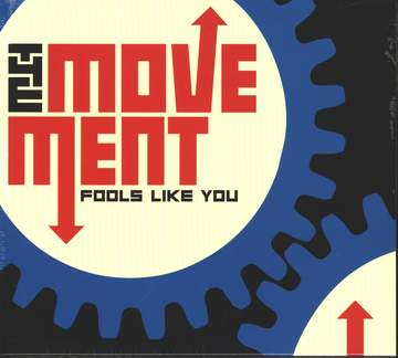 The Movement: Fools Like You