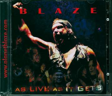 Blaze: As Live As It Gets