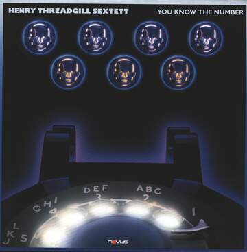 Henry Threadgill Sextett: You Know The Number