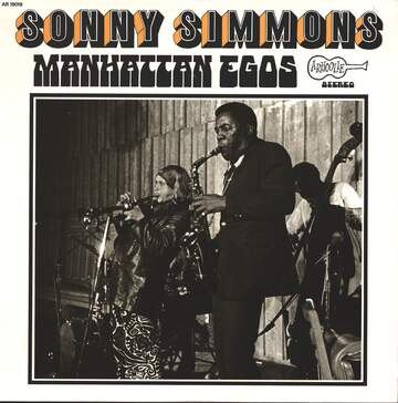 Sonny Simmons: Manhattan Egos
