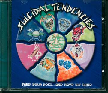 Suicidal Tendencies: Free Your Soul...And Save My Mind
