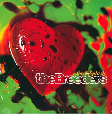 The Breeders: Last Splash
