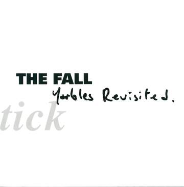 The Fall: Schtick: Yarbles Revisited