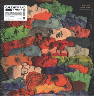 Calexico / Iron and Wine: Years To Burn