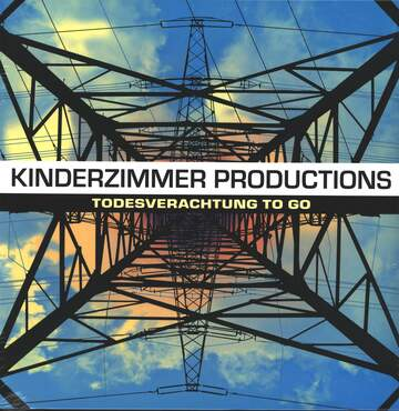 Kinderzimmer Productions: Todesverachtung To Go
