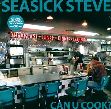 Seasick Steve: Can U Cook?