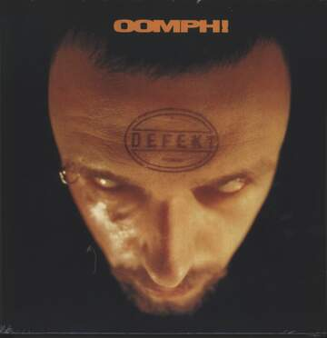 Oomph: Defekt
