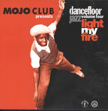 Various: Mojo Club Presents Dancefloor Jazz Volume Four (Light My Fire)