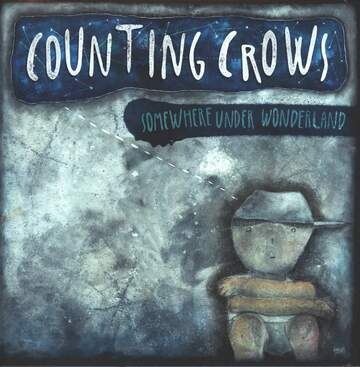 Counting Crows: Somewhere Under Wonderland