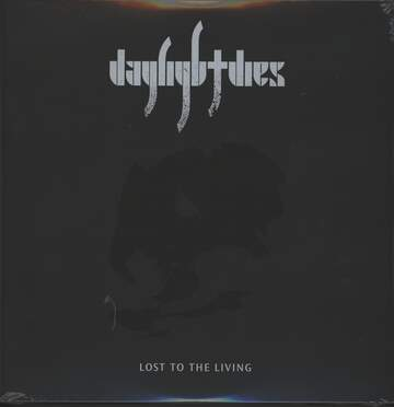 Daylight Dies: Lost To The Living