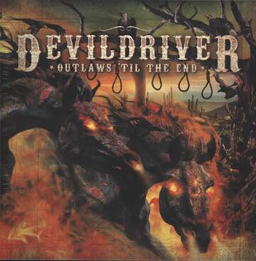 DevilDriver: Outlaws 'Til The End, Vol. 1