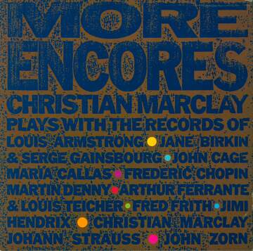 Christian Marclay: More Encores