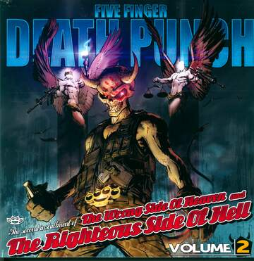 Five Finger Death Punch: The Wrong Side Of Heaven And The Righteous Side Of Hell, Volume 2