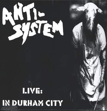 Anti-System: Live In Durham City
