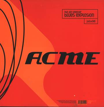 The Jon Spencer Blues Explosion: Acme