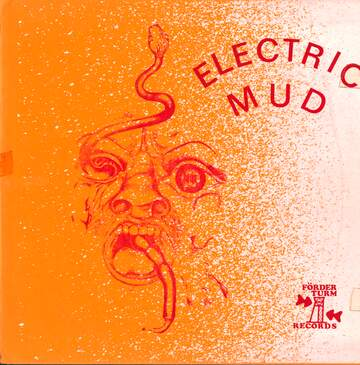 Electric Mud: Electric Mud