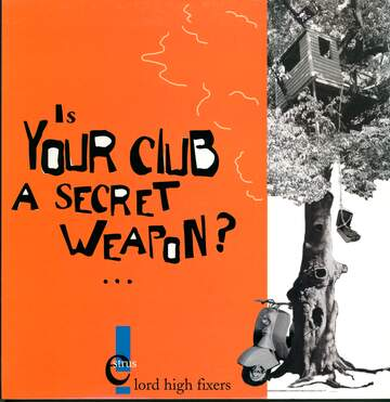 Lord High Fixers: Is Your Club A Secret Weapon?...