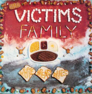 Victims Family: White Bread Blues