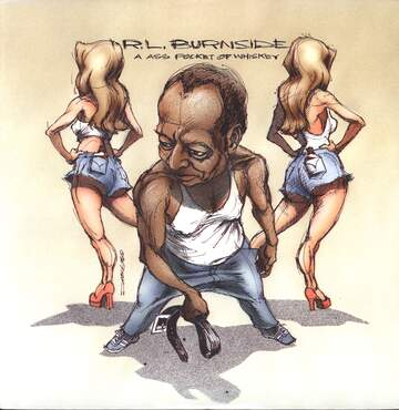 R.L. Burnside: A Ass Pocket Of Whiskey