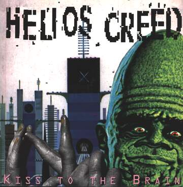 Helios Creed: Kiss To The Brain