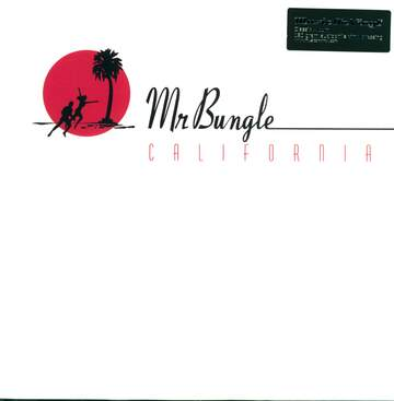 Mr Bungle: California