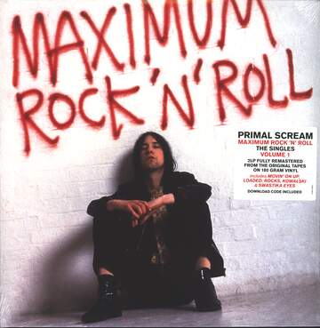 Primal Scream: Maximum Rock 'N' Roll (The Singles Volume 1)