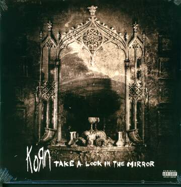 Korn: Take A Look In The Mirror