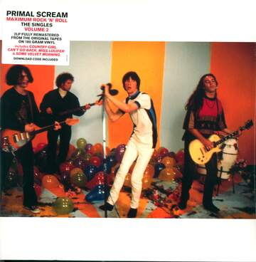Primal Scream: Maximum Rock 'N'Roll - The Singles Volume 2