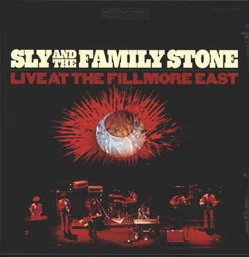 Sly + the Family Stone: Live At The Fillmore East