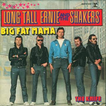 Long Tall Ernie And The Shakers: Big Fat Mama