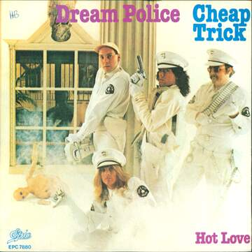 Cheap Trick: Dream Police