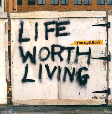 The Spitfires: Life Worth Living