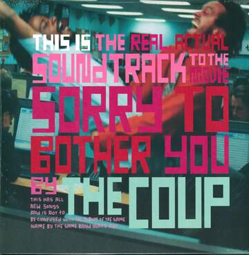 The Coup: This Is The Real, Actual Soundtrack To The Movie Sorry To Bother You By The Coup