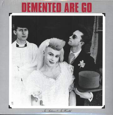 Demented Are Go: In Sickness & In Health
