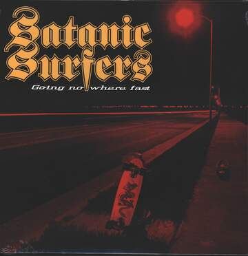 Satanic Surfers: Going Nowhere Fast