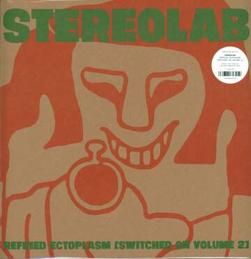 Stereolab: Refried Ectoplasm [Switched On Volume 2]