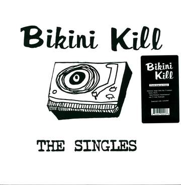 Bikini Kill: The Singles