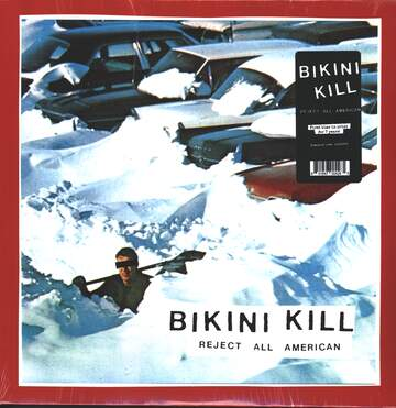 Bikini Kill: Reject All American