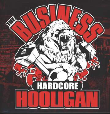 The Business: Hardcore Hooligan