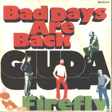 Giuda: Bad Days Are Back / Firefly