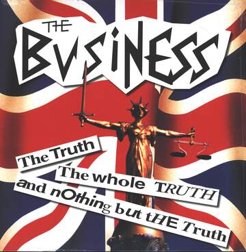 The Business: The Truth The Whole Truth And Nothing But The Truth