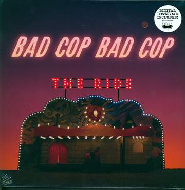 Bad Cop/Bad Cop: The Ride