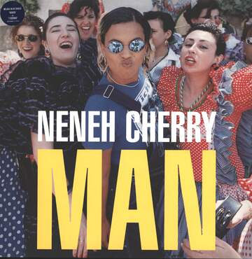 Neneh Cherry: Man