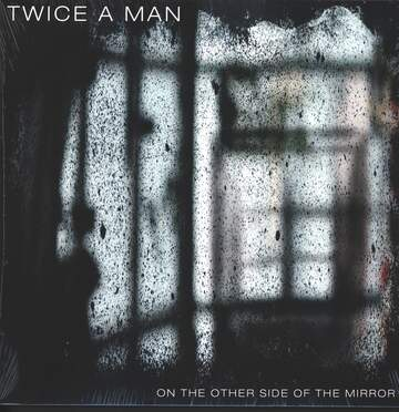 Twice a Man: On The Other Side Of The Mirror