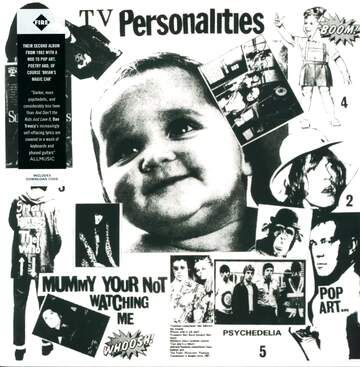 Television Personalities: Mummy Your Not Watching Me