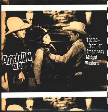 Adrenalin O. D.: Theme From An Imaginary Midget Western