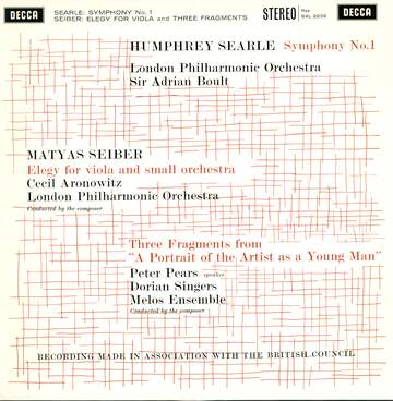 "Humphrey Searle / Mátyás Seiber: Symphony No. 1 / Elegy For Viola And Small Orchestra / Three Fragments From ""A Portrait Of The Artist As A Young Man"""