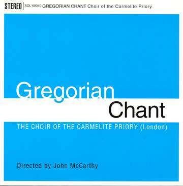 Choir Of The Carmelite Priory London / John McCarthy: Gregorian Chant