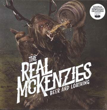 The Real McKenzies: Beer And Loathing